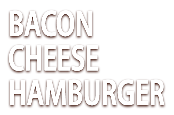 BACON CHEEESE